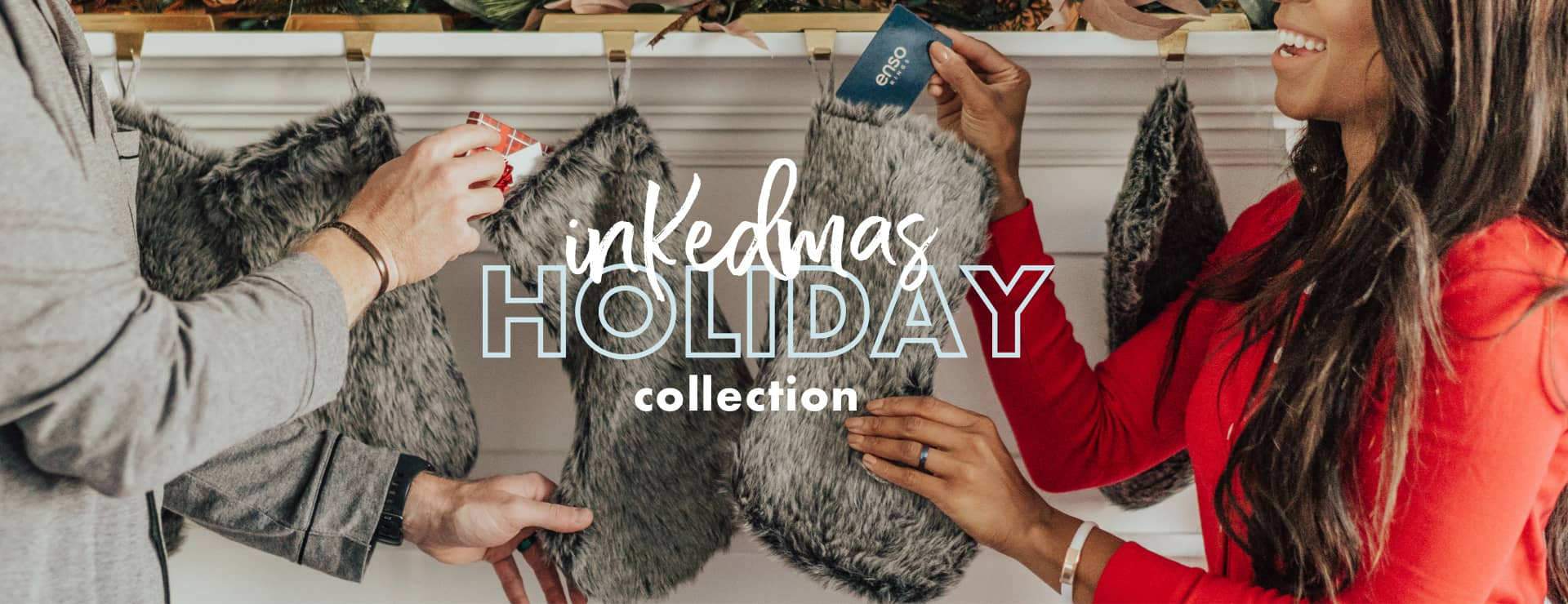 BRING INKEDMAS HOME FOR THE HOLIDAYS