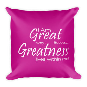 Greatness-Square Pillow