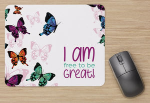 I Am-Butterflies Mouse Pad