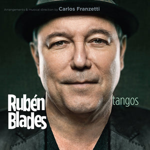 "Rubén Blades - ""Tangos"" 
