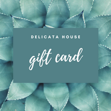 Load image into Gallery viewer, eGift Card - eGift Card - Delicata House eGift Card - Birthday eGift Card - Friend eGift Card