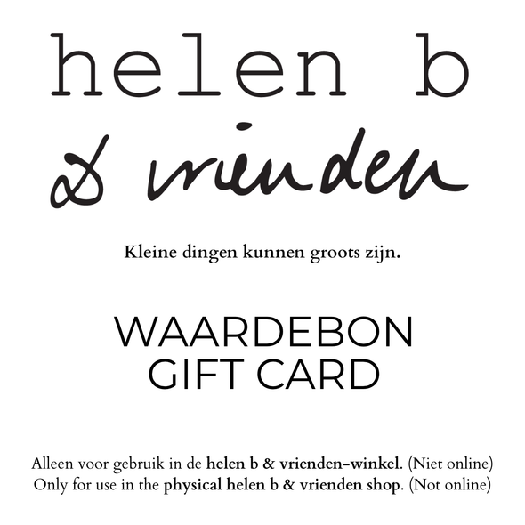 GIFT CARD FOR HELEN B & VRIENDEN SHOP