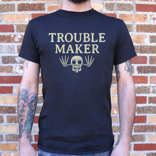 Mens Troublemaker T-Shirt