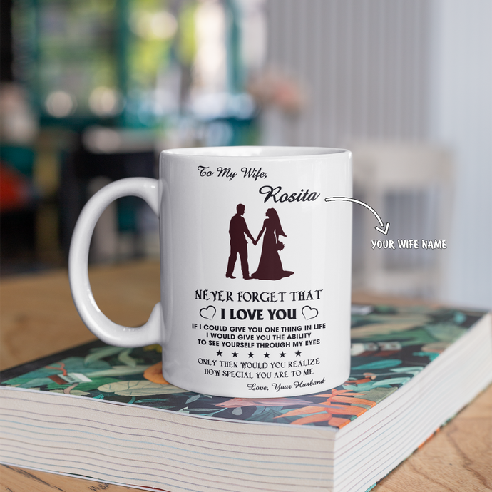 Personalized Mug For Wife - How Special You Are To Me