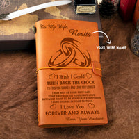 Personalized Leather Journal For Wife - Turn Back The Clock