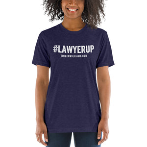 The #Lawyerup T-Shirt (Unisex)