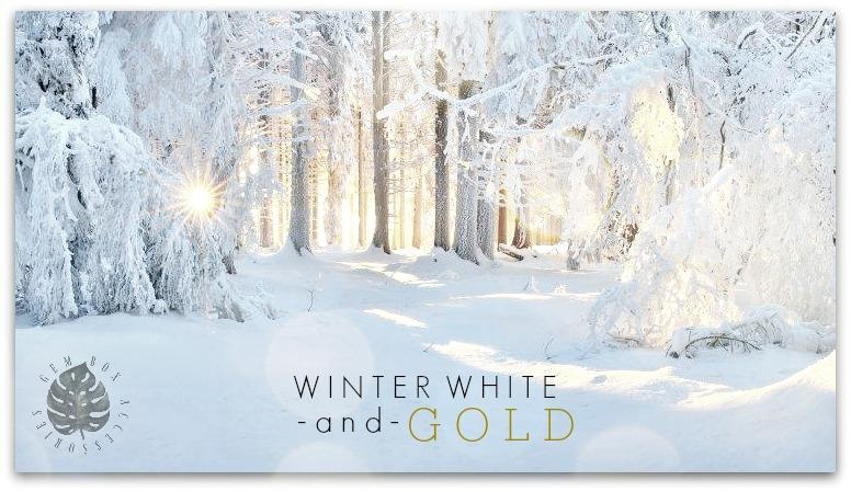 Style Blog: Winter White & Gold Christmas Decor Inspiration - Currently Obsessed! - Gem Box Accessories