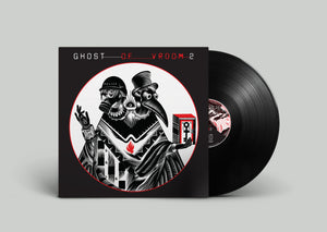 Ghost of Vroom 2 EP