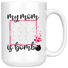 Load image into Gallery viewer, MOM is BOMB Personalized mug