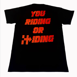 RIDING OR HIDING TEE