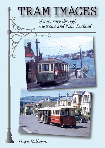 Tram images of a journey through Australia and New Zealand