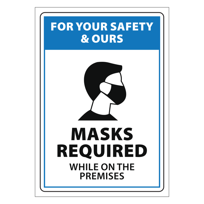 Face Mask Required While On Premises Blue