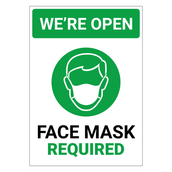 We're Open Face Mask Required Green