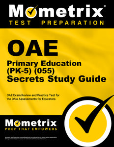 OAE Primary Education (PK-5) (055) Secrets Study Guide
