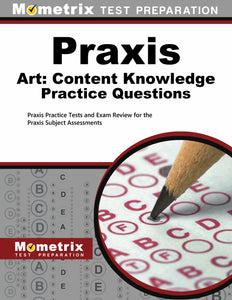 Praxis Art: Content Knowledge Practice Questions