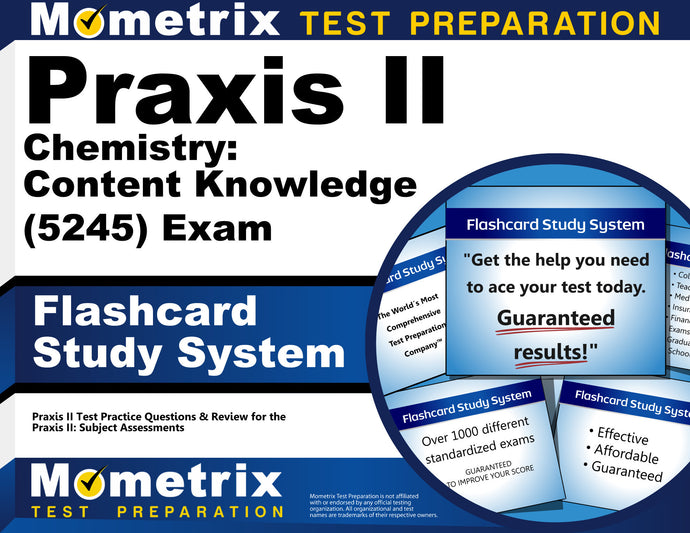 Praxis II Chemistry: Content Knowledge (5245) Exam Flashcard Study System