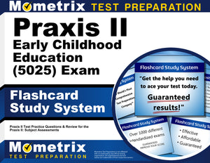 Praxis II Early Childhood Education (5025) Exam Flashcard Study System