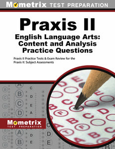 Praxis II English Language Arts: Content and Analysis Practice Questions