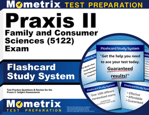 Praxis II Family and Consumer Sciences (5122) Exam Flashcard Study System