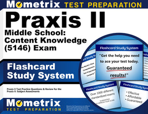 Praxis II Middle School: Content Knowledge (5146) Exam Flashcard Study System