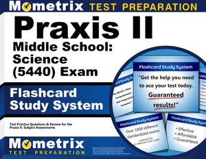 Praxis II Middle School: Science (5440) Exam Flashcard Study System