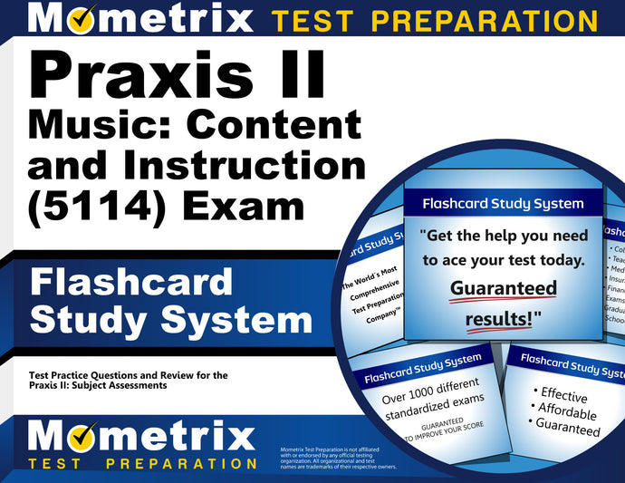 Praxis II Music: Content and Instruction (5114) Exam Flashcard Study System