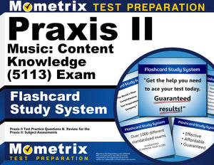 Praxis II Music: Content Knowledge (5113) Exam Flashcard Study System