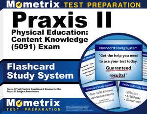 Praxis II Physical Education: Content Knowledge (5091) Exam Flashcard Study System