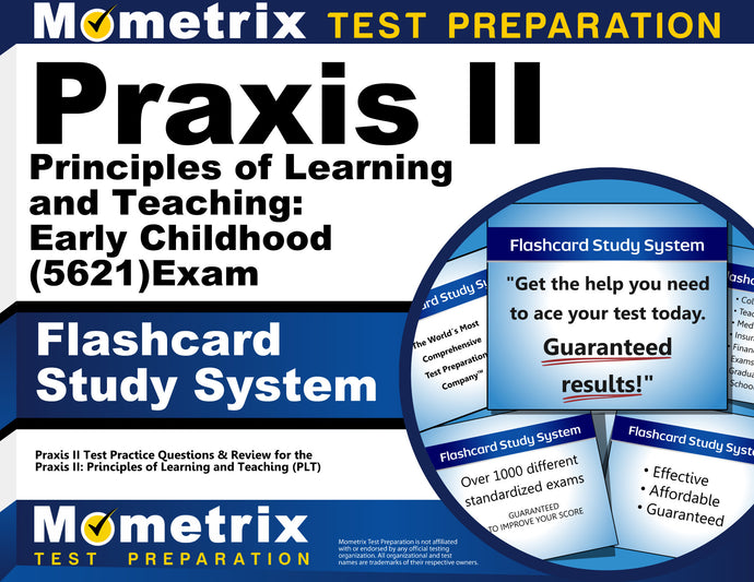 Praxis II Principles of Learning and Teaching: Early Childhood (5621) Exam Flashcard Study System