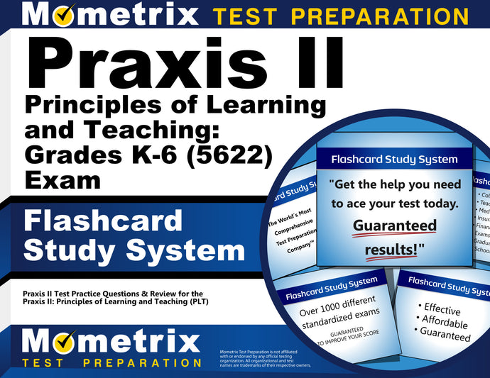 Praxis II Principles of Learning and Teaching: Grades K-6 (5622) Exam Flashcard Study System