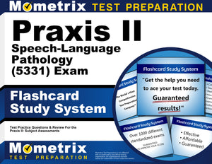 Praxis II Speech-Language Pathology (5331) Exam Flashcard Study System