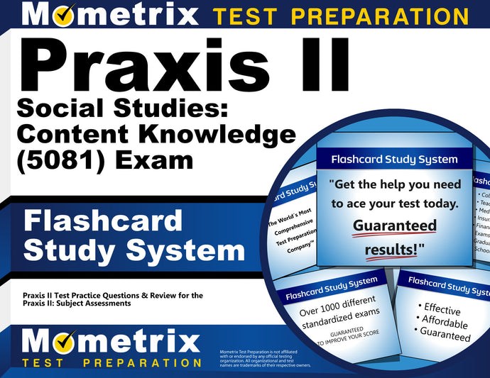 Praxis II Social Studies: Content Knowledge (5081) Exam Flashcard Study System
