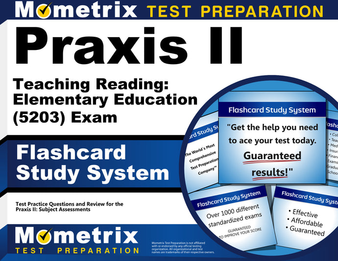 Praxis II Teaching Reading: Elementary Education (5203) Exam Flashcard Study System