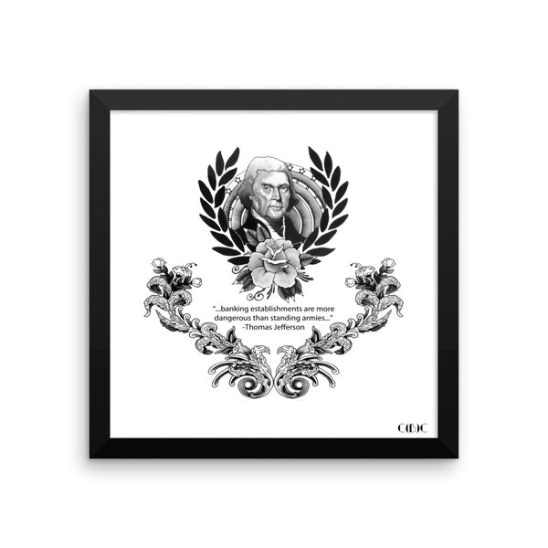 Danger of Banking Establishments - Thomas Jefferson #6 Framed poster