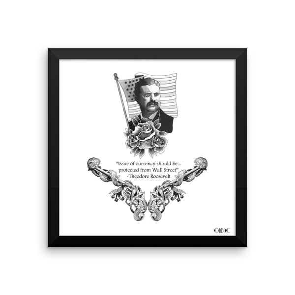 Issue of Currency - Theodore Roosevelt #7 Framed poster