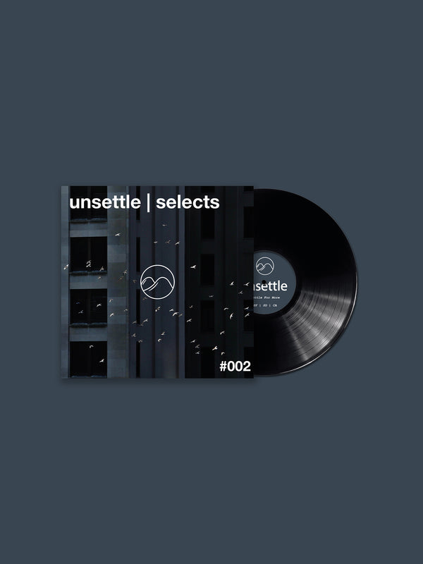 unsettle | selects #002
