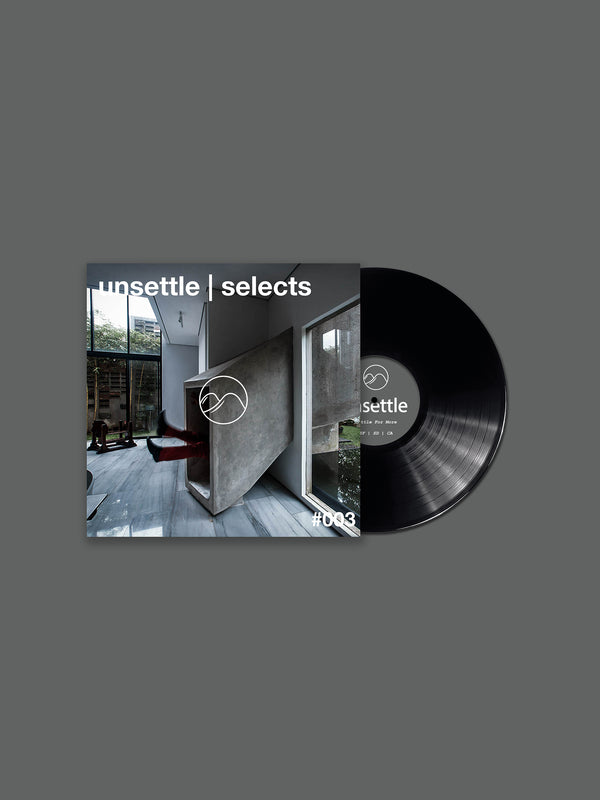 unsettle | selects #003