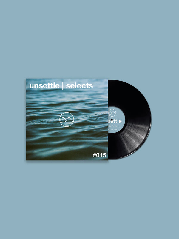 unsettle | selects #015