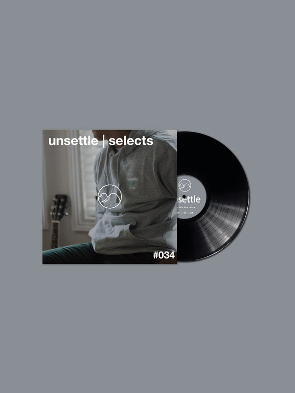 Unsettle | Selects #034