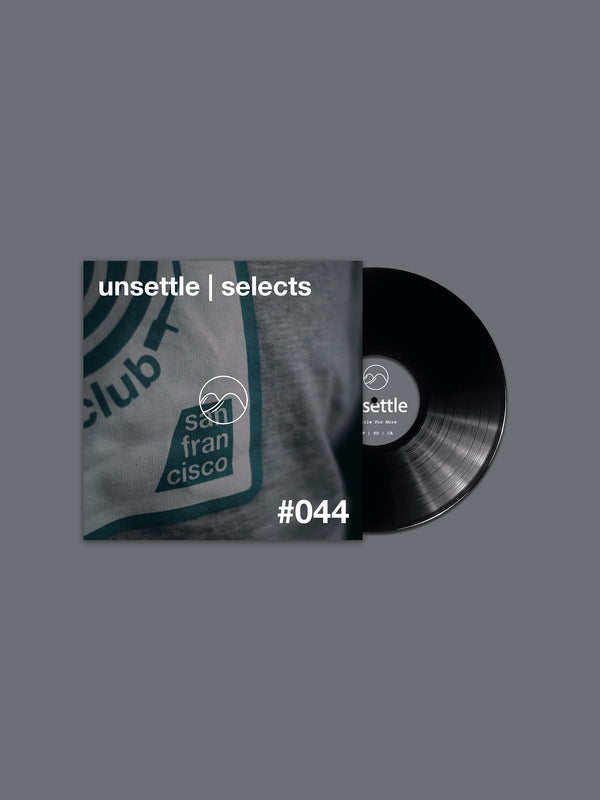 Unsettle | Selects #044