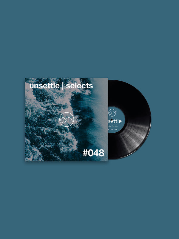 Unsettle | Selects #048