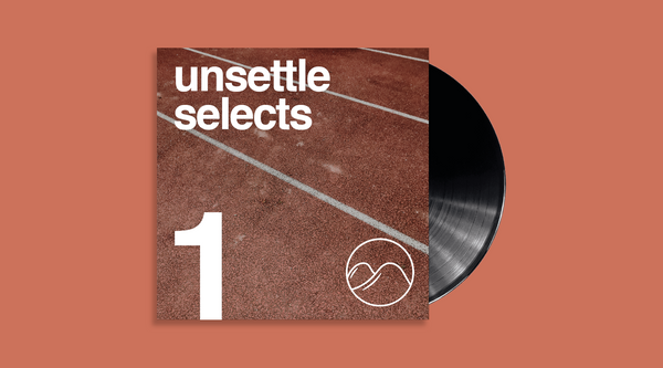unsettle selects mix 1