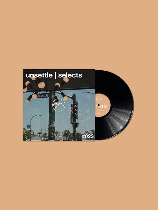 unsettle | selects #023