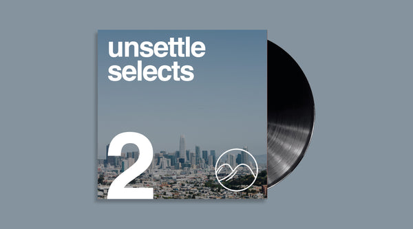 Unsettle Selects Mix #2