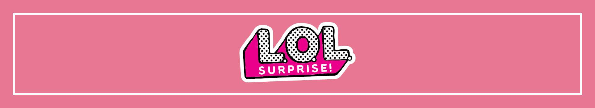 LOL Surprise! Dolls & Accessories | TOYS