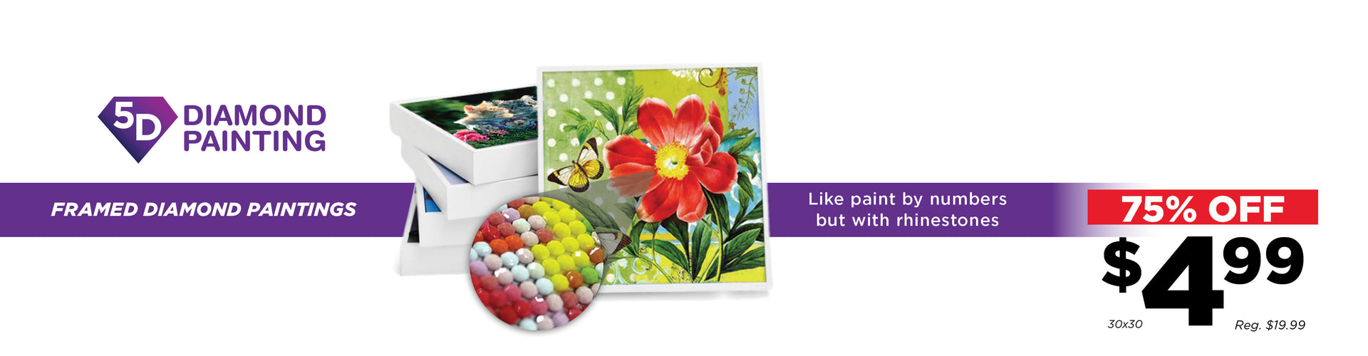 Save 75% Off Select 5D Diamond Paintings!