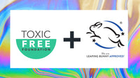 CERTIFICATIONS MATTER- LEAPING BUNNY + TOXIC FREE