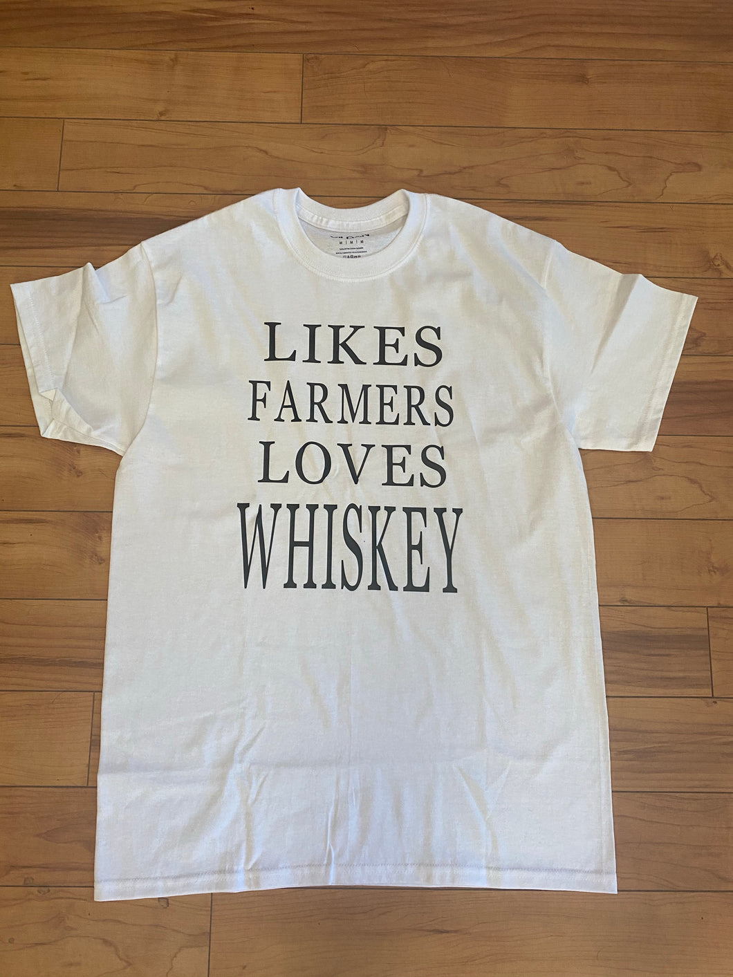 Likes Farmers, Loves Whiskey