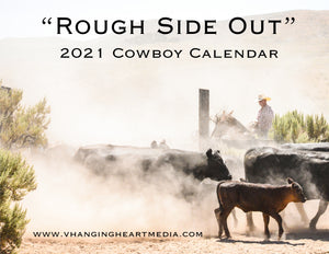 "Pre-Order ""Rough Side Out"" 2021 Cowboy Calendar"