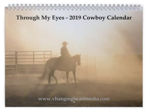 """Through My Eyes"" 2019 Cowboy Calendar"